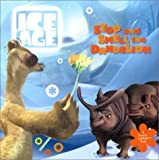 Ice Age: Stop and Smell the Dandelion (A Scratch-and-Sniff Book) (006621436X) by Teitelbaum, Michael
