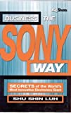 Business the SONY way:bsecrets of the world