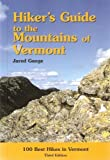img - for Hiker's Guide to the Mountains of Vermont by Jared Gange (2001-06-02) book / textbook / text book
