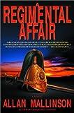 A Regimental Affair: A Novel