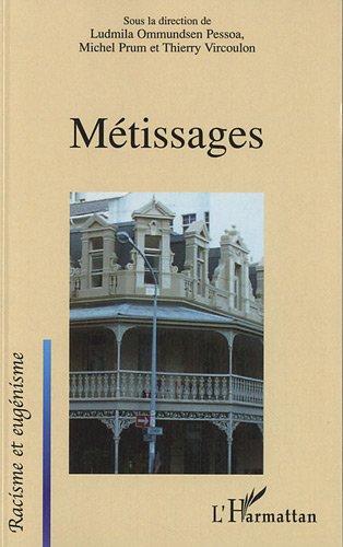 Metissages (Pessoa/Prum/Vircoulon)
