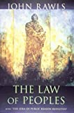 "The Law of Peoples: with ""The Idea of Public Reason Revisited"" (067400079X) by John Rawls"