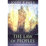 "The Law of Peoples: with ""The Idea of Public Reason Revisited"""