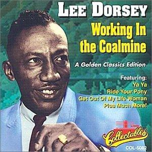 Lee Dorsey Working In The Coal Mine