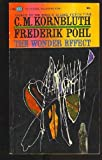 The Wonder Effect (Ballantine #F638) (0345216628) by Frederik Pohl