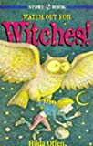 Watch Out for Witches (Story books) (034066732X) by Offen, Hilda