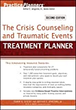 img - for The Crisis Counseling and Traumatic Events Treatment Planner book / textbook / text book