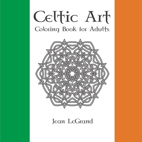 Celtic Art ADULT COLORING BOOK