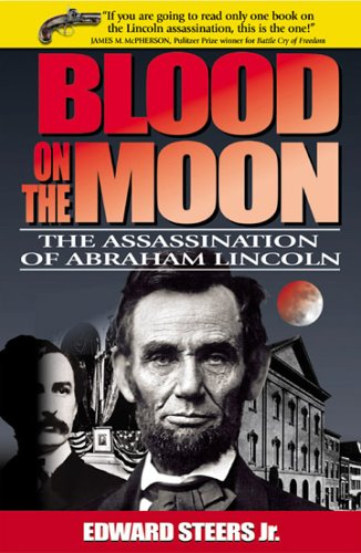 Blood on the Moon: The Assassination of Abraham Lincoln