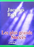 Brel Jacques : les Plus Grands Succes - chant + piano + accords