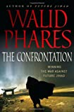 The Confrontation: Winning the War against Future Jihad (0)