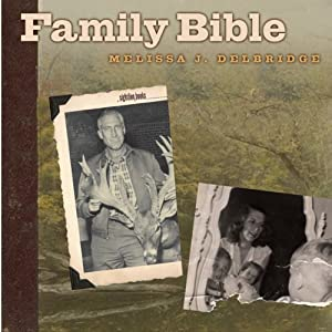 Family Bible   [Melissa J. Delbridge]