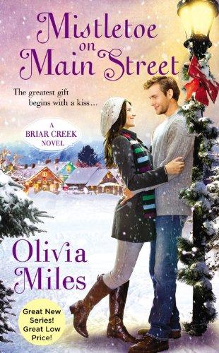 Mistletoe on Main Street (Briar Creek)