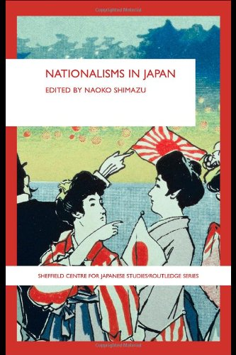 Nationalisms in Japan (Sheffield Centre for Japanese Studies/Routledge Series)