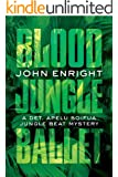 Blood Jungle Ballet (Jungle Beat Mystery Book 4)