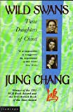 Wild Swans: Three Daughters of China (0006374921) by Jung Chang