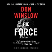 The Force: A Novel Audiobook by Don Winslow Narrated by Dion Graham