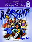 Worship: The Foundation for Loving God (Foundations Curriculum)