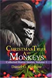 cover of Christmas Trees and Monkeys: Collected Horror Stories