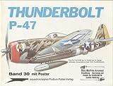 Thunderbolt P-47 (Volume 30)