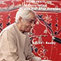 J Krishnamurti in Conversation With Prof Allan Anderson Volume, 10