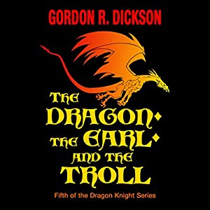 The Dragon, the Earl, and the Troll Hörbuch