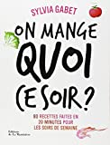 img - for On mange quoi ce soir ? (French Edition) book / textbook / text book