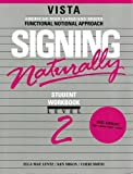 Signing Naturally, Level 2 (Workbook & DVD)