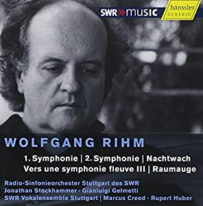 Wolfgang Rihm: Symphonie 1 & 2, Nachtwach, Ver une symphonie fleuve III