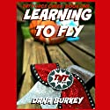 Learning to Fly: TNT Force Cheer, Book 1 Audiobook by Dana Burkey Narrated by Emily Holz