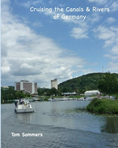 Cruising the Canals & Rivers of Germany PDF