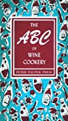 The ABC of Wine Cookery (Peter Pauper Press Vintage Editions)