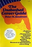 The Unabashed Career Guide, (0020814909) by Sandman, Peter M.