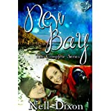 New Bay: The Complete Series ~ Nell Dixon
