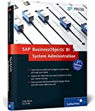 img - for SAP BusinessObjects BI System Administration (2nd Edition) book / textbook / text book