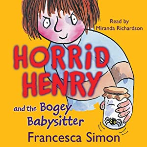 Horrid Henry and the Bogey Babysitter Audiobook