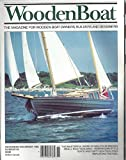 img - for WoodenBoat : Building a Norwegian Pram; Poling a Canoe a North Woods Skill; Masterful Work of Malcolm Brewer; Boatbuilders of Alexandria Bay Part 2; History of Small Yacht Design the Forty-Footers part 2; The Chincoteague Scow; SAGA a special Boat book / textbook / text book