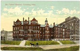 1910 Vintage Postcard - Mt. Carmel Hospital - Columbus Ohio