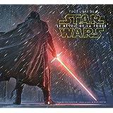 Tout l'art de Star Wars: le réveil de la Force