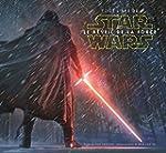 Tout l'art de Star Wars: le r�veil de...