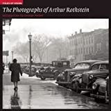 The Photographs of Arthur Rothstein: The Library of Congress (Fields of Vision)
