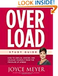 Overload Study Guide: How to Unplug,...