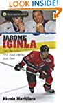 Jarome Iginla: How the NHL's first bl...