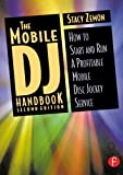 img - for The Mobile DJ Handbook: How to Start & Run a Profitable Mobile Disc Jockey Service book / textbook / text book