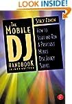 The Mobile DJ Handbook: How to Start...