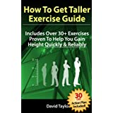 How to Get Taller - The Complete Exercise Guide (Grow Taller) ~ David Taylor