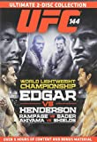 UFC 144: Edgar vs Henderson (Ultimate Two-Disc Collection)
