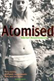 Atomised - Michel Houellebecq