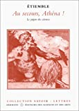 img - for Au secours, Athena!: Le jargon des sciences (Lettres) (French Edition) book / textbook / text book