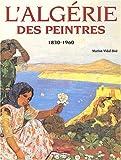 echange, troc Marion Vidal-Bué - Algérie des peintres